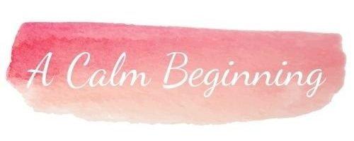A Calm Beginning